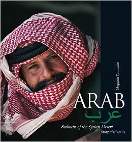 [Arab - Bedouin of the Syrian Desert]